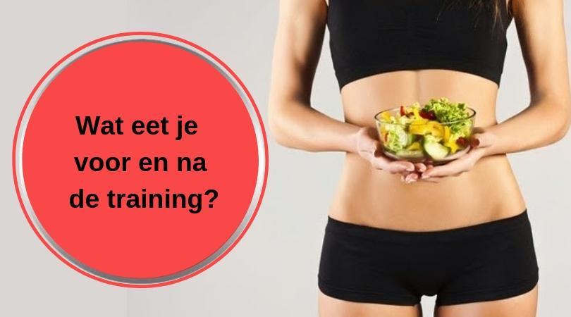 eten na en voor de training